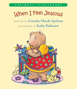 When I Feel Jealous Book