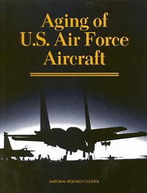 Aging of U S  Air Force Aircraft PDF