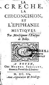 La crèche, la circoncision et l'Epiphanie mistiques