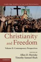 Christianity and Freedom  Volume 2  Contemporary Perspectives PDF