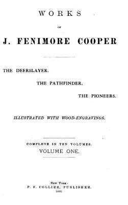 The deerslayer  The Pathfinder  The pioneers PDF