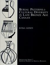 Burial Patterns and Cultural Diversity in Late Bronze Age Canaan
