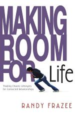 Making Room for Life