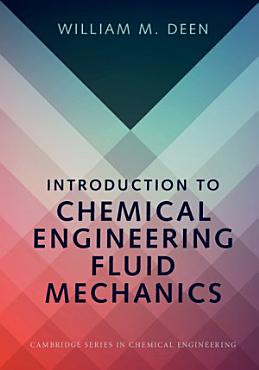 Introduction to Chemical Engineering Fluid Mechanics PDF