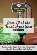 Over 40 of the Best Frosting Recipes PDF