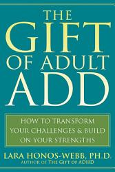 The Gift Of Adult Add Book PDF