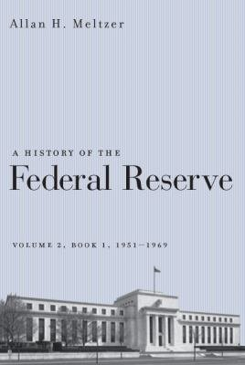 A History of the Federal Reserve  Volume 2