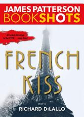 French Kiss: A Detective Luc Moncrief Story