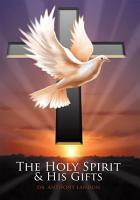 The Holy Spirit and His Gifts PDF