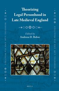 Theorizing Legal Personhood in Late Medieval England Book