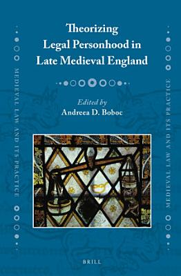 Theorizing Legal Personhood in Late Medieval England PDF