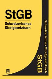 Schweizerisches Strafgesetzbuch - StGB