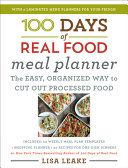 100 Days of Real Food Meal Planner Book