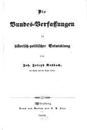 Die Bundes-Verfassungen in historisch-politischer Entwicklung