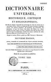 Dictionnaire universel, historique, critique et bibliographique, ou Histoire... des hommes... qui se sont rendus célèbres... enrichie des notes... des abbés Brotier et Mercier de Saint-Léger, etc...