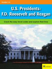 U.S. Presidents: F.D. Roosevelt and Reagan: Crack the easy-level codes and explore their lives