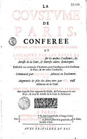 La Coustume de Paris, conférée avec les autres coustumes de France et expliquée par les notes de Me Charles Du Molin sur les mesmes coustumes, les arrests de la Cour et diverses autres remarques, ensemble une recherche d'autheurs pour l'intelligence de la coustume de Paris et des autres coustumes ; commencée par M. G. Fortin,... et augmentée de plus des deux tiers par M. R. [Ricard],...