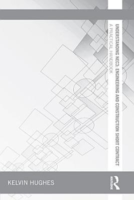 Understanding NEC3  Engineering and Construction Short Contract PDF