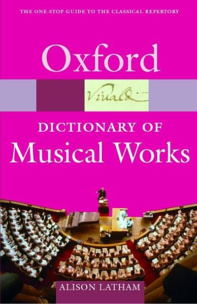 The Oxford Dictionary of Musical Works PDF