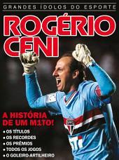 Rogério Ceni: Grandes Ídolos do Esporte Ed.01