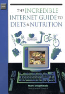 The Incredible Internet Guide to Diets   Nutrition PDF