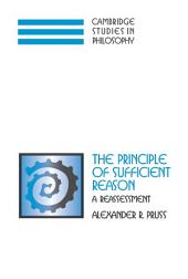 The Principle of Sufficient Reason: A Reassessment