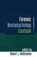 Forensic Neuropsychology Casebook PDF