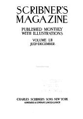 Scribner's Magazine: Volume 52