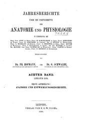 Jahresbericht über die Fortschritte der Anatomie und Physiologie: Band 8