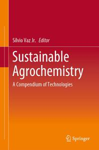 Sustainable Agrochemistry PDF
