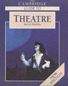 The Cambridge Guide to Theatre PDF