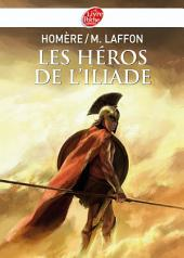 Les héros de L'Iliade - Texte intégral
