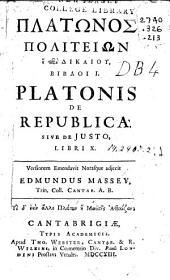Platonis de republica ...: versionem emendavit notasque adjecit Edmundus Massey ...