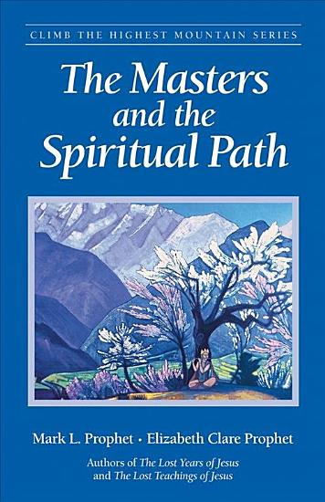 The Masters and the Spiritual Path PDF