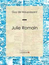Julie Romain: Nouvelle