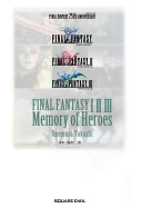 FINAL FANTASY I II III Memory of Heroes PDF