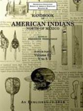 Handbook of American Indians North of Mexico Volume 3/4 N-S: Volumes 3-4