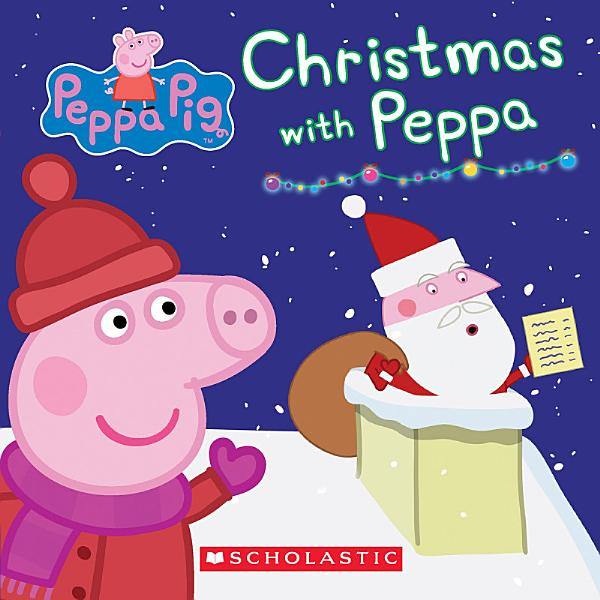 Download Christmas with Peppa  Peppa Pig  Book