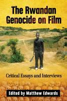 The Rwandan Genocide on Film PDF