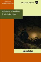 Melmoth the Wanderer: Easyread Edition