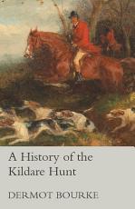 A History of the Kildare Hunt PDF