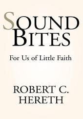 Sound Bites of Faith: For Us of Little Faith