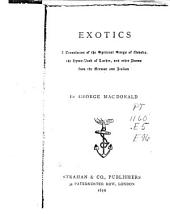 Exotics, a Translation of the Spiritual Songs of Novalis, the Hymn-book of Luther, and Other Poems from the German and Italian