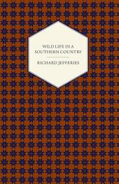Wild Life in a Southern Country