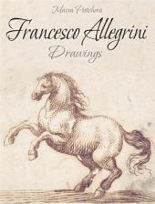 Francesco Allegrini: Drawings