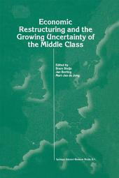Economic Restructuring and the Growing Uncertainty of the Middle Class