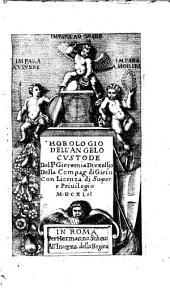 Horologio dell'angelo custode del p. Gieremia Drexellio della Compag. di Giesu