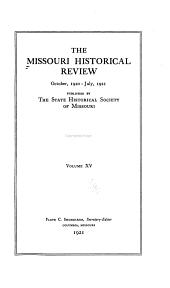 Missouri Historical Review: Volume 15