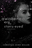 Awakened Are the Starry Eyed