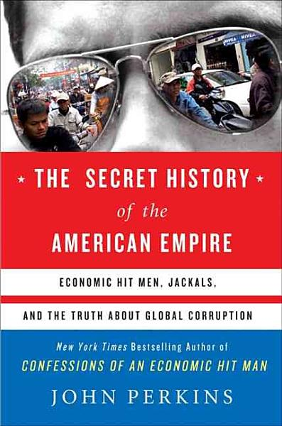 Download The Secret History of the American Empire Book